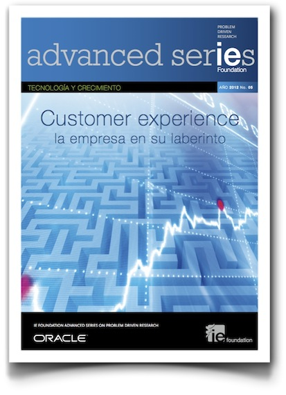 Customer experience: la empresa en su laberinto - Advanced Series (IE Foundation)