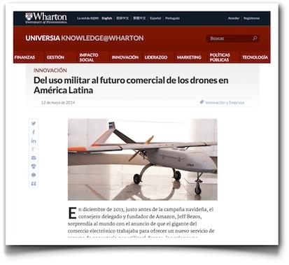 Del uso militar al futuro comercial de los drones en América Latina - UniversiaKnowledge@Wharton