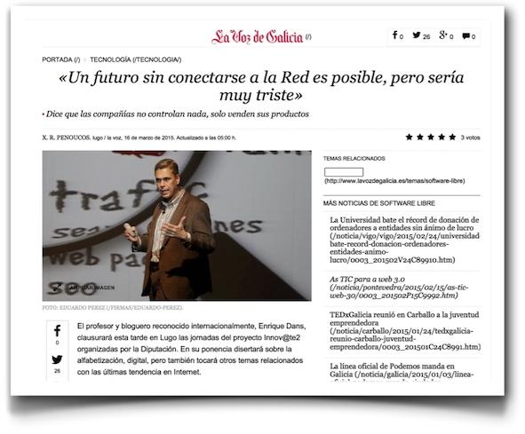 """Un futuro sin conectarse a la red sería posible, pero sería muy triste"""" - La Voz de Galicia (pdf)"""