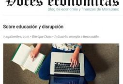 Sobre educacion y disrupcion - Voces Economicas