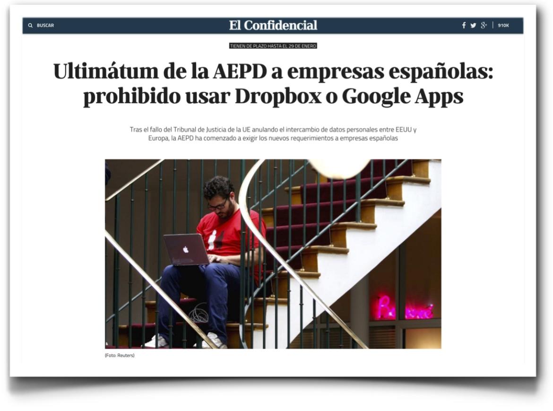 Ultimátum de la AEPD a empresas españolas: prohibido usar Dropbox o Google Apps - El Confidencial