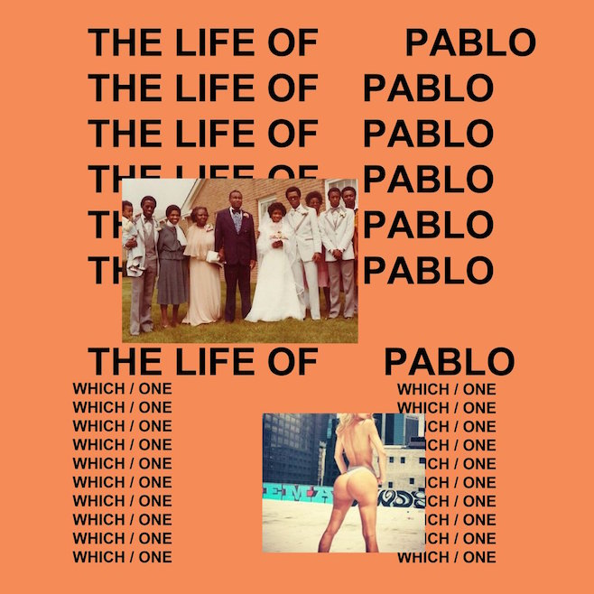 Life of Pablo - Kanye West