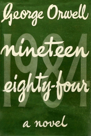 Nineteen Eighty-Four, by George Orwell: cover of the first edition