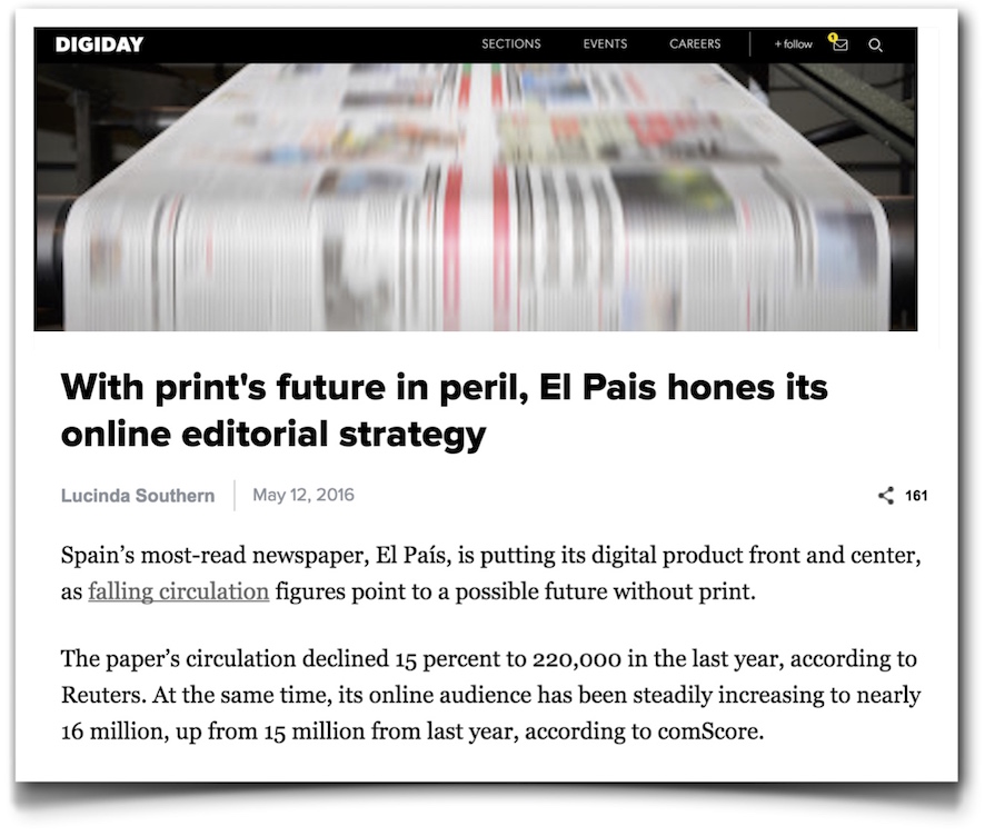With print's future in peril, El Pais hones its online editorial strategy - Digiday