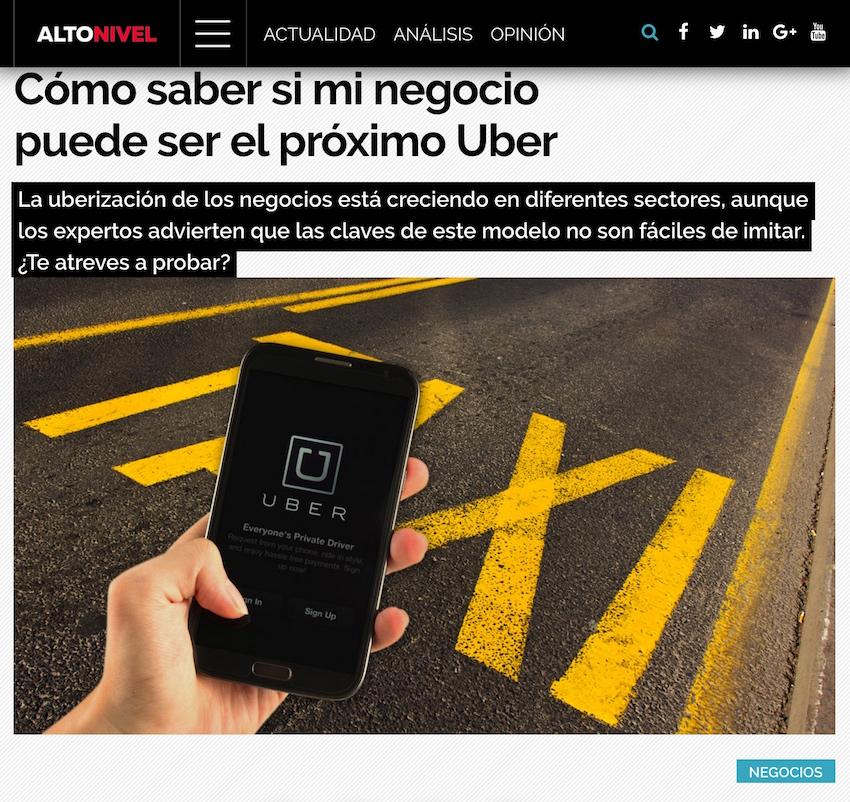 Cómo saber si mi negocio puede ser el próximo Uber - Alto Nivel