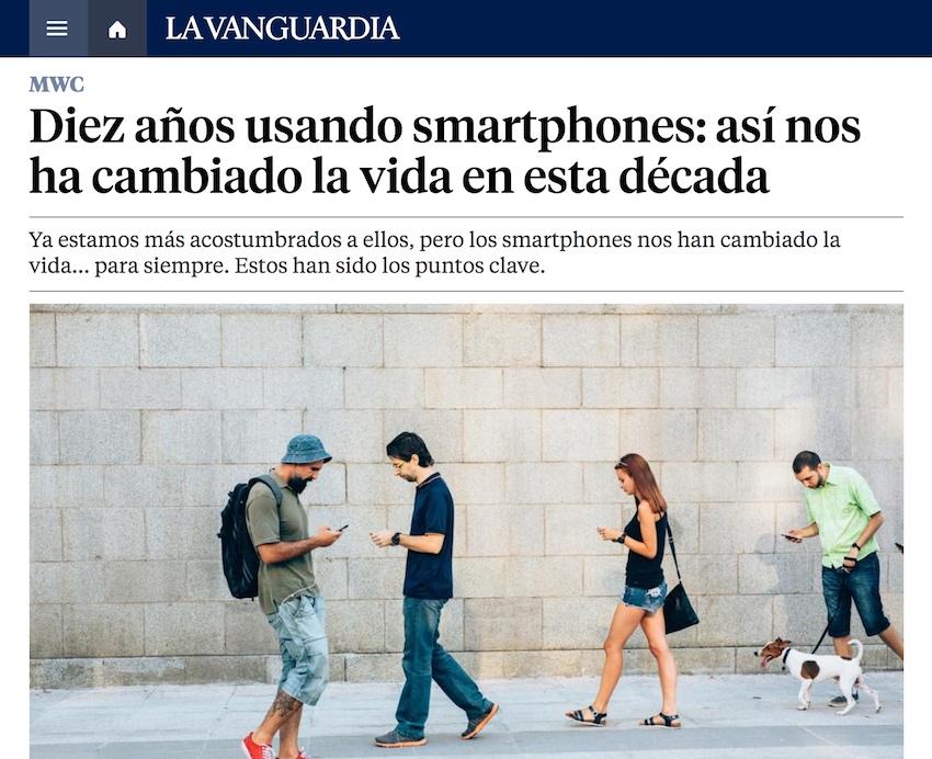 Diez años usando smartphones: así nos ha cambiado la vida en esta década - La Vanguardia
