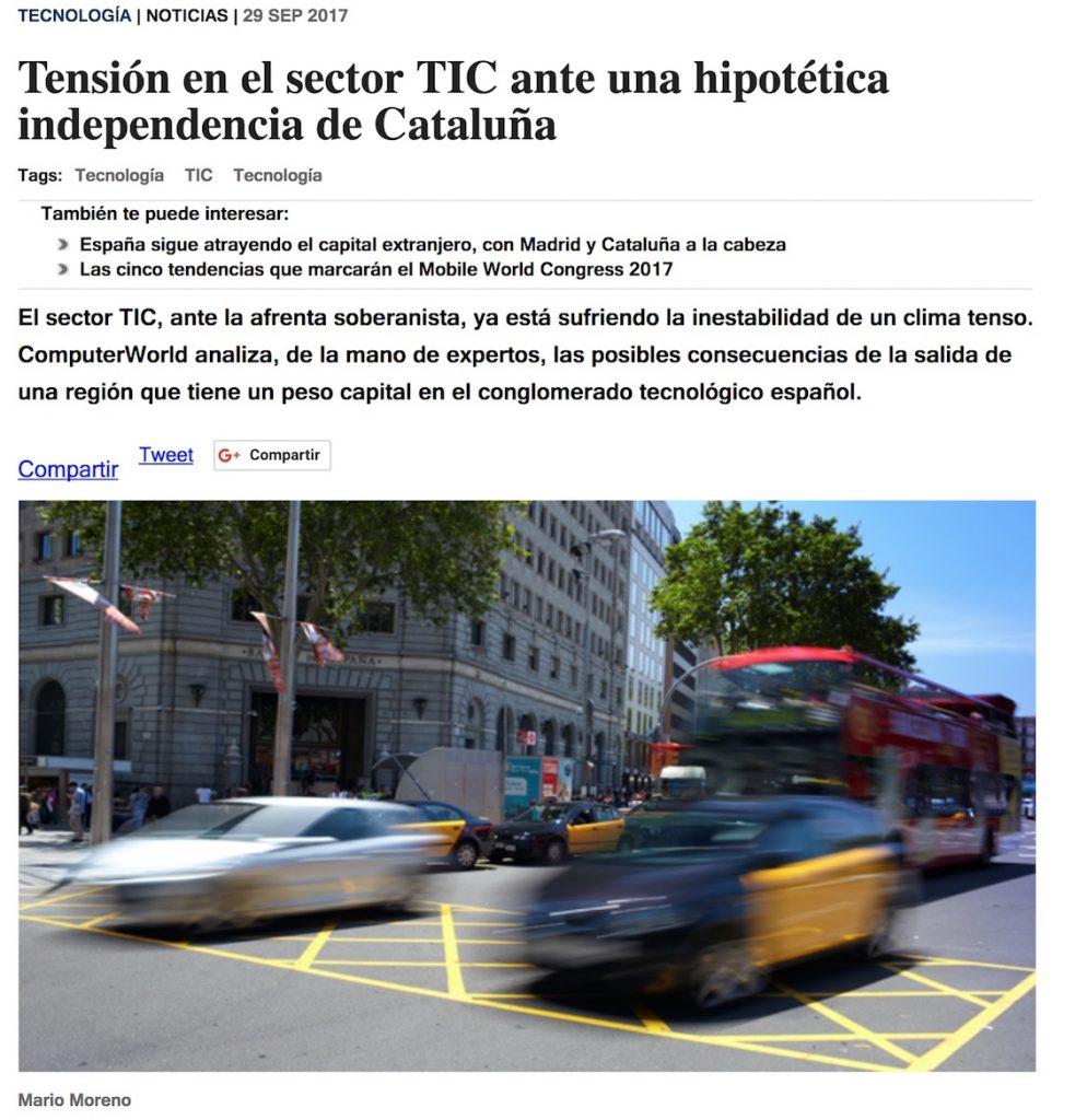 Tensión en el sector TIC ante una hipotética independencia de Cataluña - Computer World
