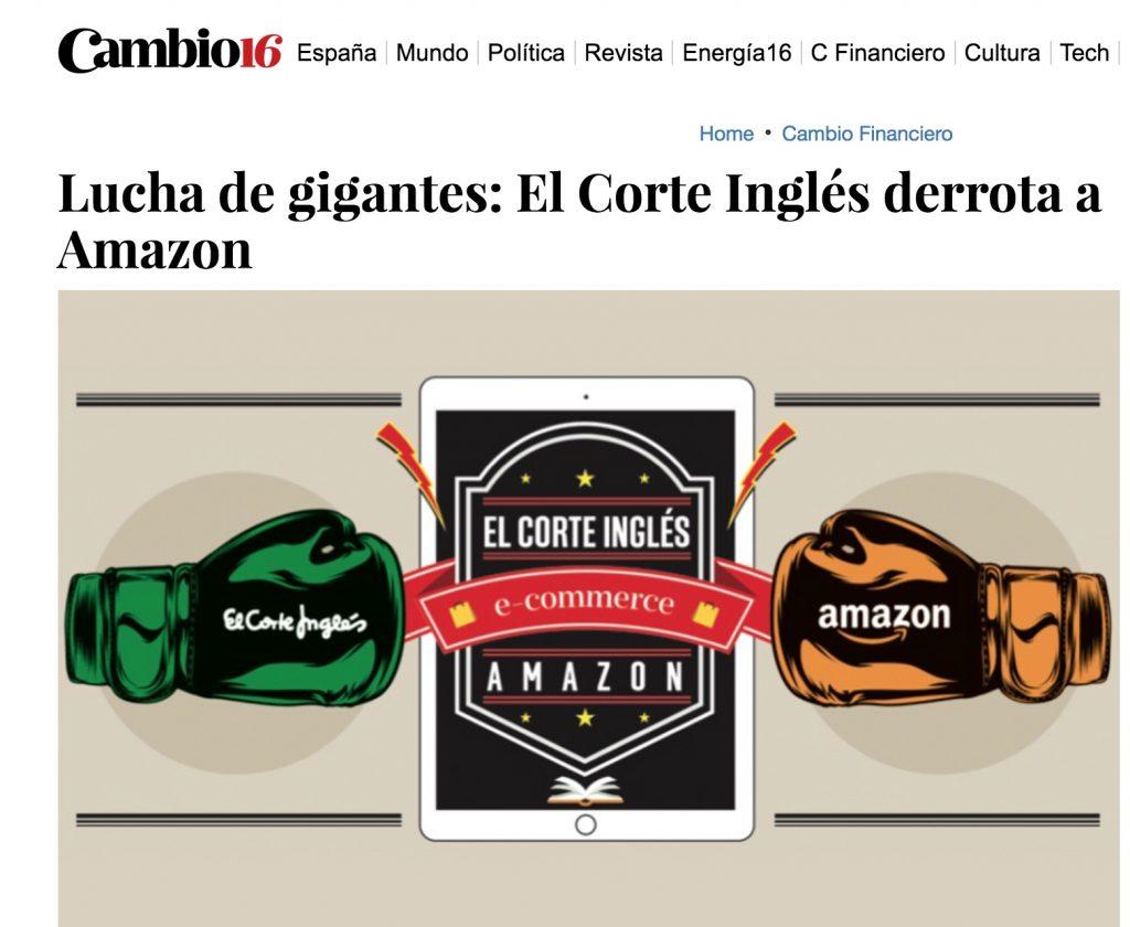 Lucha de gigantes: El Corte Inglés derrota a Amazon - Cambio16