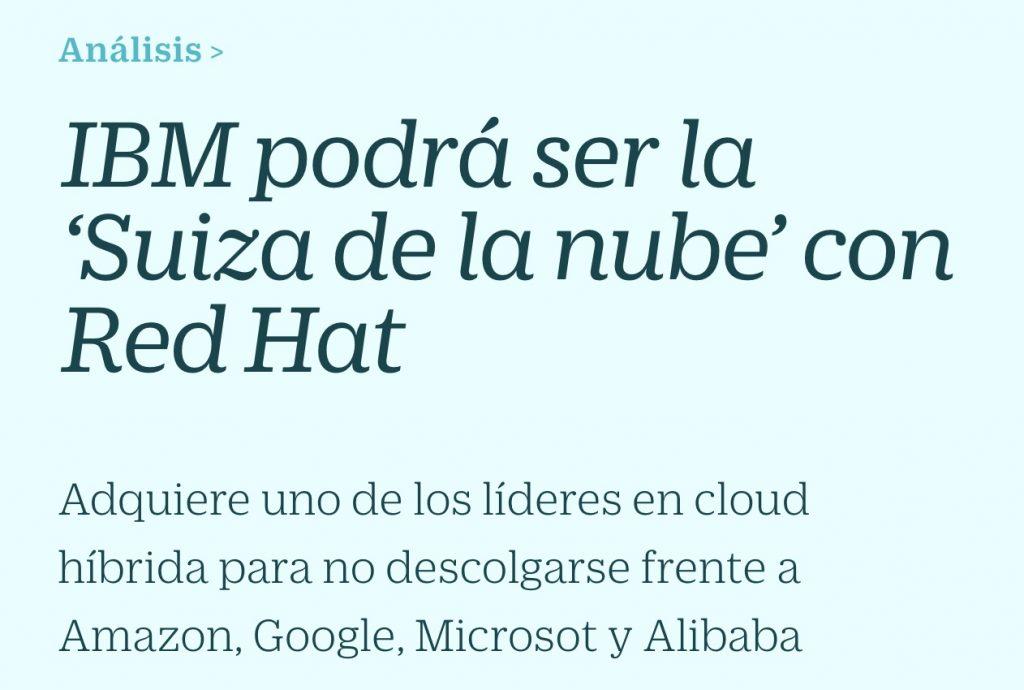 IBM podrá ser la 'Suiza de la nube' con Red Hat - Cinco Días