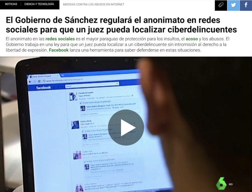 El Gobierno de Sánchez regulará el anonimato en redes sociales para que un juez pueda localizar ciberdelincuentes - LaSexta
