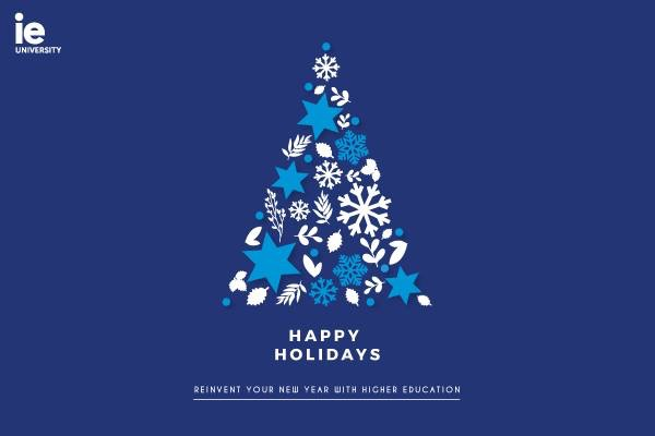 Happy Holidays - IE University