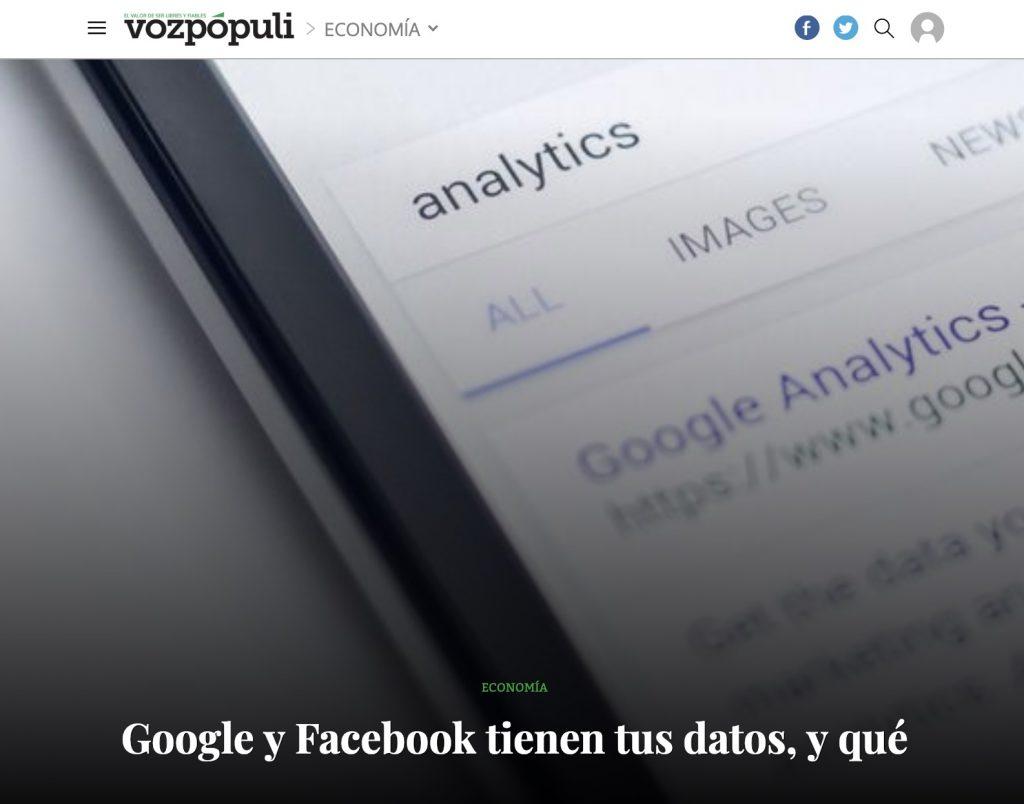 Google y Facebook tienen tus datos, y qué - VozPópuli