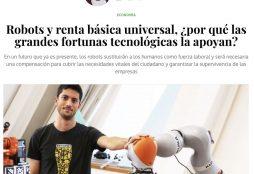 Robots y renta básica universal, ¿por qué las grandes fortunas tecnológicas la apoyan? - Voz Pópuli