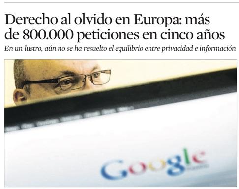 Derecho al olvido en Europa: más de 800.000 peticiones en cinco años - La Vanguardia