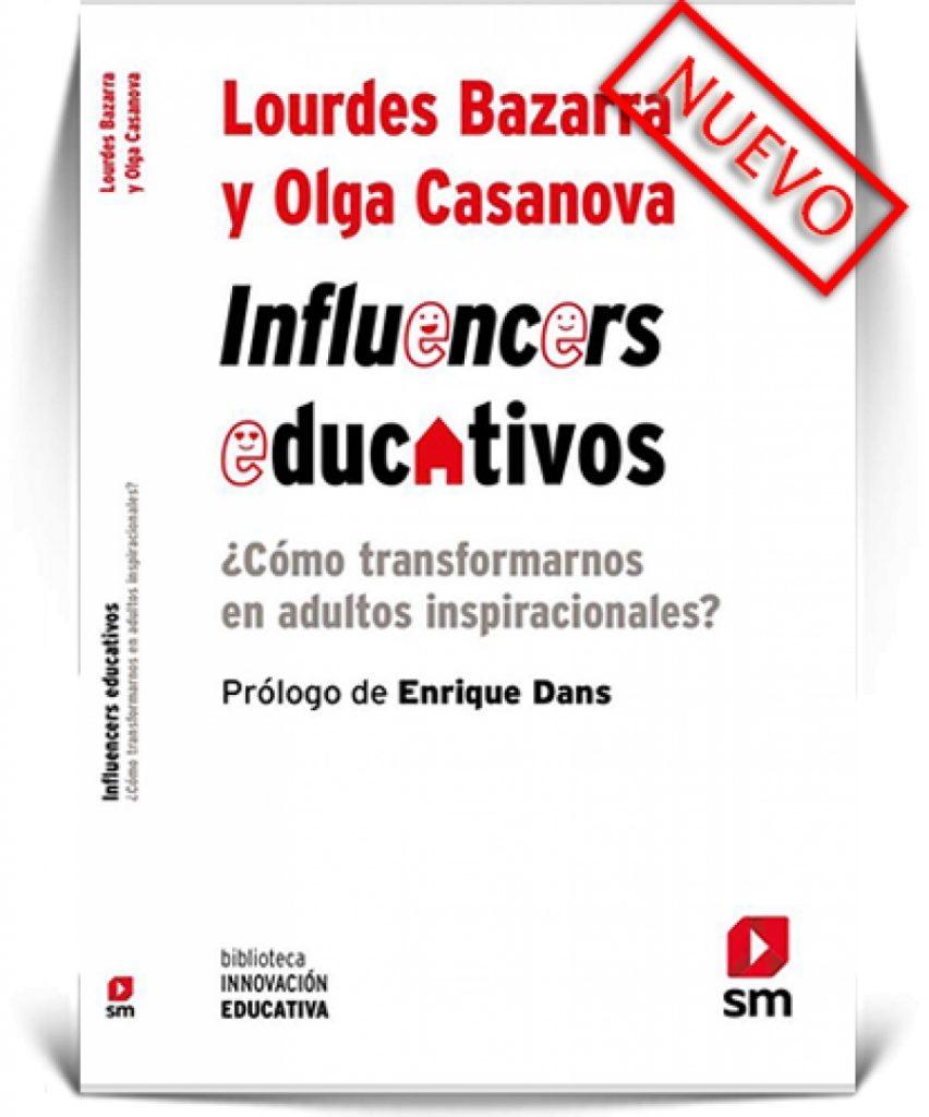 """""""Influencers educativos"""", de Lourdes Bazarra y Olga Casanova, editado por SM"""