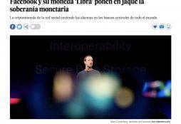 Facebook y su moneda 'Libra' ponen en jaque la soberanía monetaria - El País