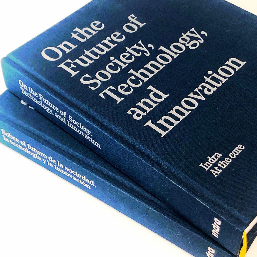 """""""Sobre el futuro de la sociedad, la tecnología y la innovación"""" - Indra at the Core"""