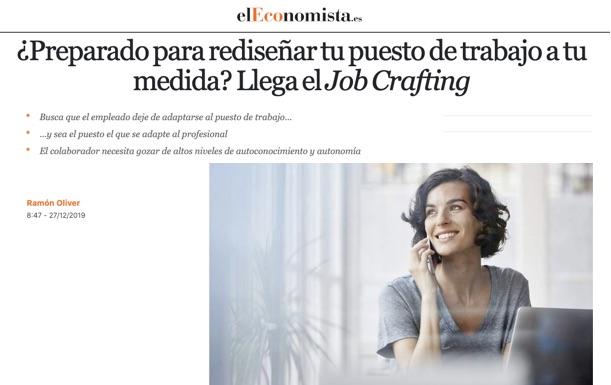 ¿Preparado para rediseñar tu puesto de trabajo a tu medida? Llega el Job Crafting - El Economista