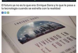 El futuro ya no es lo que era: Enrique Dans y lo que le pasa a la tecnología cuando se estrella con la realidad - Xataka