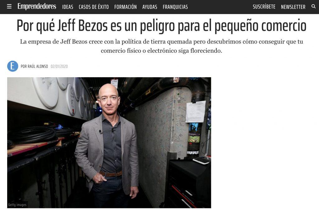 Por qué Jeff Bezos es un peligro para el pequeño comercio - Emprendedores