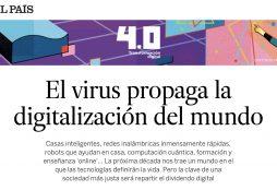 El virus propaga la digitalización del mundo - El País