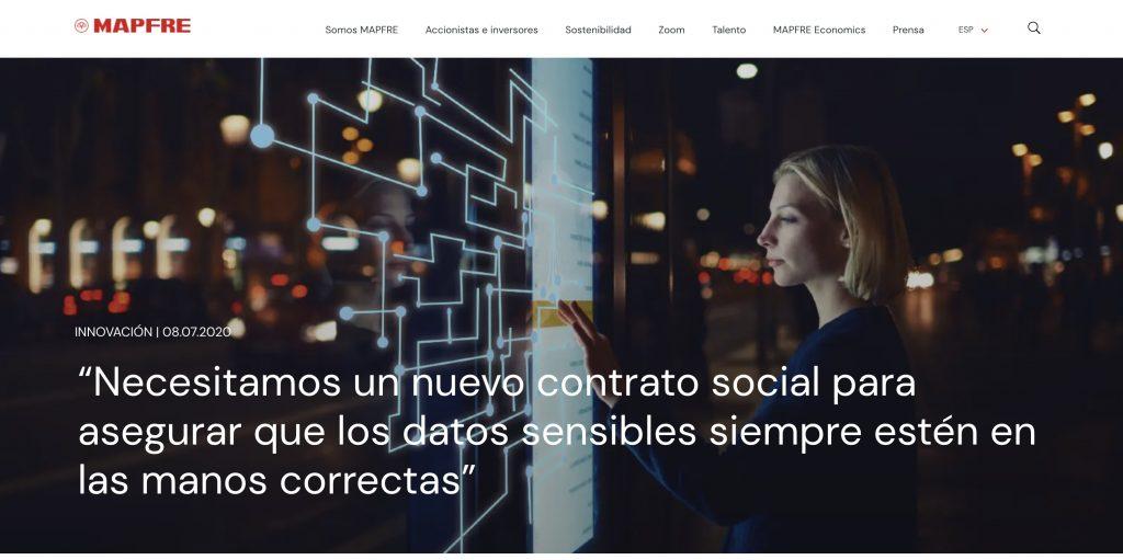 """""""Necesitamos un nuevo contrato social para asegurar que los datos sensibles siempre estén en las manos correctas"""" - MAPFRE"""