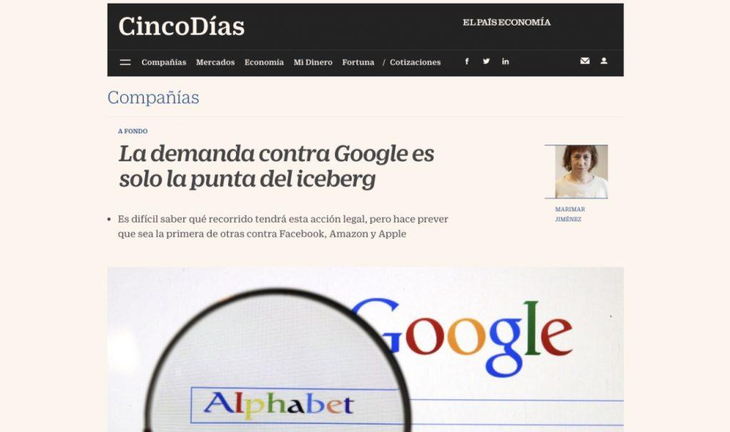 La demanda contra Google es solo la punta del iceberg - Cinco Días